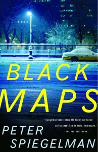 Black Maps, a novel by Peter Spiegelman